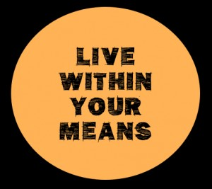 Stop And Learn To Live Within Your Means