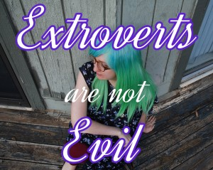 extrovert are not evil