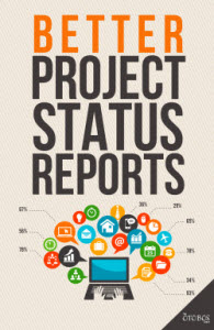 Here are Six Ways to Communicate Project Status