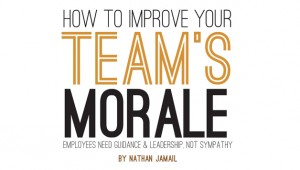 7 Tips to Attack a Team Morale Problem