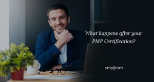 What Happens after Your PMP Certification?