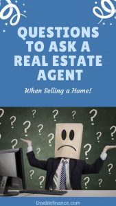 What to Ask When Interviewing a Real Estate Agent to Sell Your House