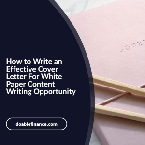 How to Write an Effective Cover Letter For White Paper Content Writing Opportunity